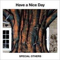 SPECIAL OTHERS Have a Nice day CD(購潮8)